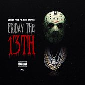 Friday The 13th (feat. Lenox Mob) by Ron Browz