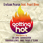 Getting Hot (feat. Pearl Diver) by Various Artists