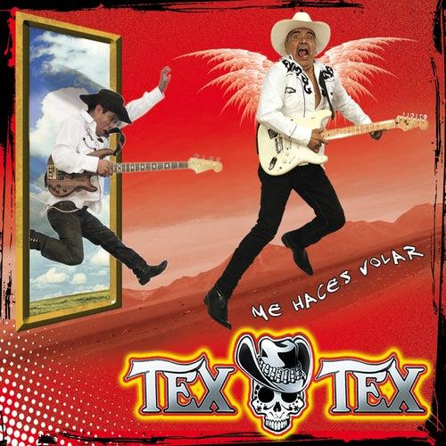 Me Haces Volar von Tex Tex