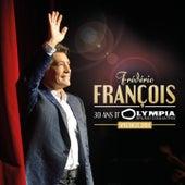 30 ans d'Olympia (Spectacle 2014) by Frédéric François