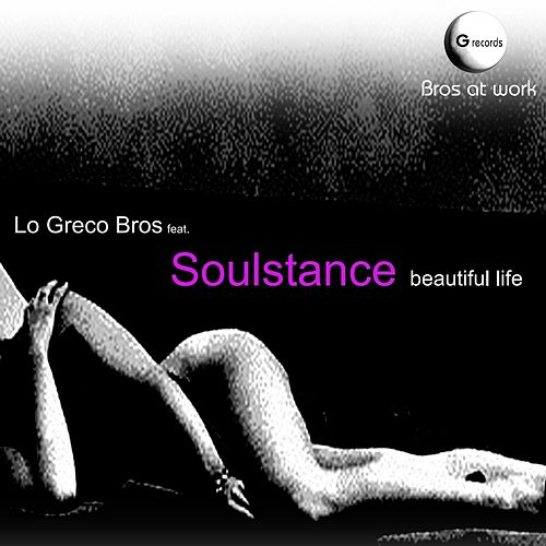 Beautiful Life by Lo Greco Bros