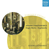 Johann Sebastian Bach Orgelwerke - Organ Works by Gustav Leonhardt