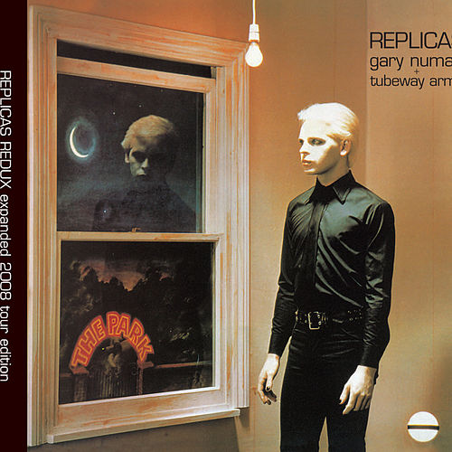 Replicas Redux by Gary Numan