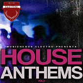 House Anthems, Vol. 2 by Various Artists