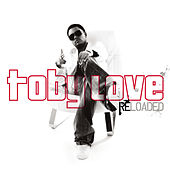 Toby Love Reloaded by Toby Love