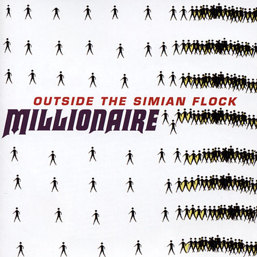 Outside The Simian Flock by Millionaire