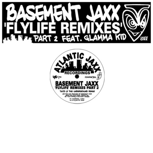 Fly Life by Basement Jaxx