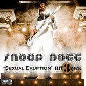 Sexual Eruption Hit 3 Pack by Snoop Dogg