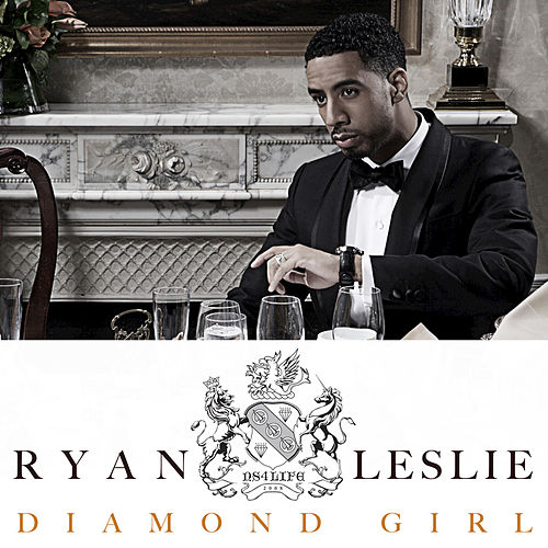 Diamond Girl by Ryan Leslie
