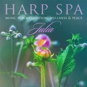 Harp Spa: Music for Meditation, Wellness & Peace by Julia