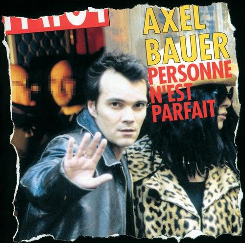 Personne N'Est Parfait by Axel Bauer