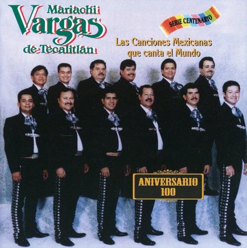 Las Canciones Mexicanas Que El Mundo Canta by Mariachi Vargas de Tecalitlan