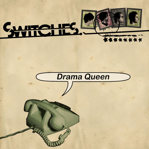 Drama Queen by Switches