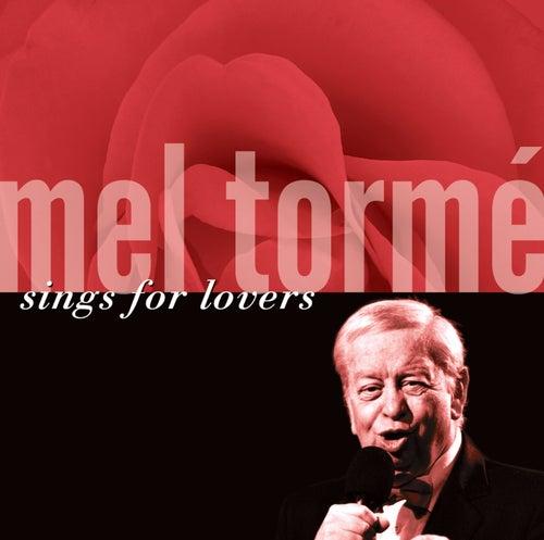 Mel Tormé Sings For Lovers by Mel Tormè