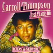 Just a Little Bit by Carroll Thompson