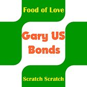 Food of Love by Gary U.S. Bonds