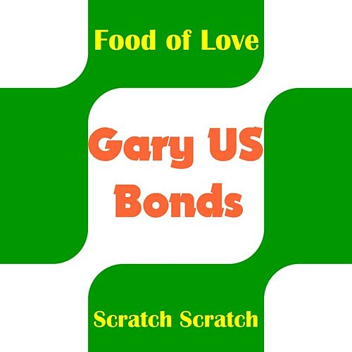 Food of Love by Gary U.S. Bonds