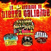 Lo Más Ardientes De Tierra Caliente by Various Artists