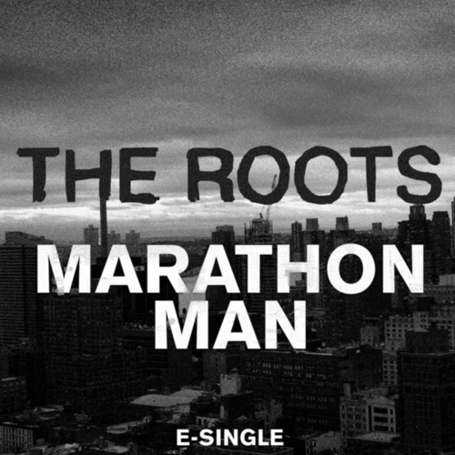 Marathon Man (Remix) by The Roots
