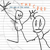 The End Of The World by The Cure