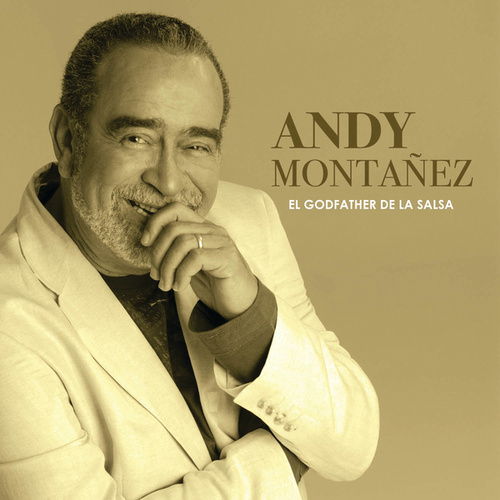 El Godfather De La Salsa by Andy Montanez
