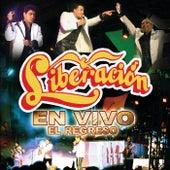 En Vivo: El Regreso by Liberacion