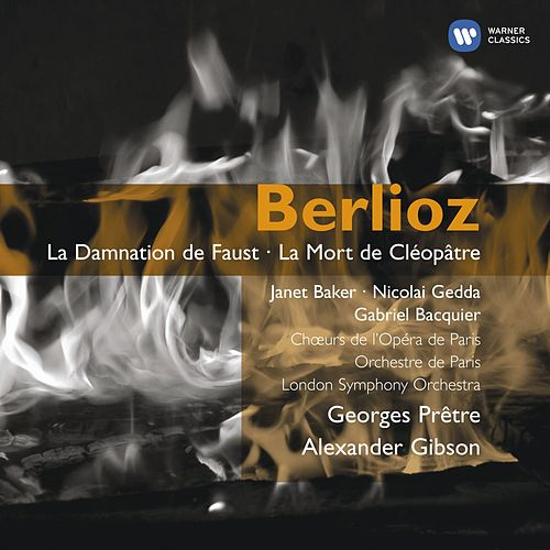 Berlioz La damnation de Faust; La mort de Cléopatre by Various Artists