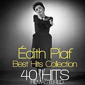 Édith Piaf 40 Best  Hits  Collection Remastered by Edith Piaf