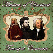Masters of Classical. Trumpet Concerto von Orquesta Lírica Bellaterra