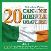 20 delle Molto Migliore Canzoni Ribelle Irlandese, Vol. 1 von Various Artists