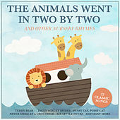 The Animals Went in Two by Two and Other Nursery Rhymes by Various Artists