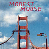 Interstate 8 by Modest Mouse