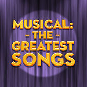 Musical: The Greatest Songs by London Theatre Orchestra