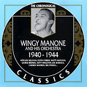 1940-1944 by Wingy Manone