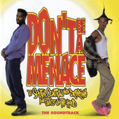 Don't Be A Menace To South Central While Drinking Your Juice In The Hood by Various Artists