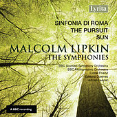 Malcolm Lipkin, The Symphonies by Various Artists
