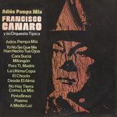 Adiós Pampa Mía by Francisco Canaro Y Su Orquesta Típica