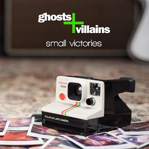Small Victories by Ghosts