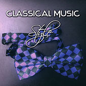 Classical Music Style – Classical Songs, Classical Piano Music, Classical Music Composers, Set, My Style by Current Music Festival
