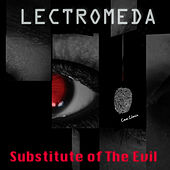 Sustitute Of The Evil by Lectromeda