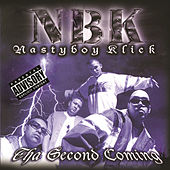 Tha Second Coming by Nasty Boy Klick
