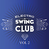Electro Swing Club Vol 2 by Various Artists