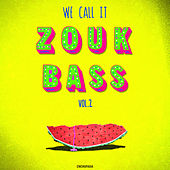 We Call It Zouk Bass Vol. II by Various Artists