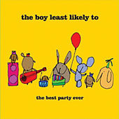 The Best Party Ever by The Boy Least Likely To