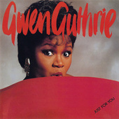 Just For You by Gwen Guthrie