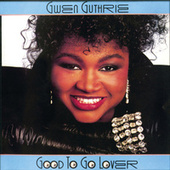 Good To Go Lover by Gwen Guthrie