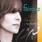 Shat Iskandaria (Chat Iskandaria) by Fairuz
