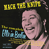 The Complete Ella In Berlin: Mack The Knife by Ella Fitzgerald