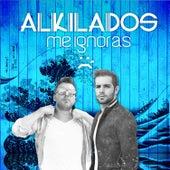 Me Ignoras - Single by Alkilados