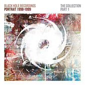 Black Hole Recordings Portrait 1998-1999 (The Collection Part 1) von Various Artists